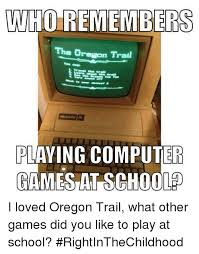 Oregon Trail Meme - 25 best memes about the oregon trail the oregon trail memes
