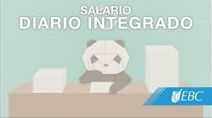 cmo calcular el salario diario integrado con sueldo qué es el salario diario integrado youtube