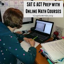 sat u0026 act prep with online math courses blog she wrote