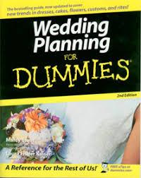 weddings for dummies wedding planning for dummies