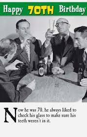 70th humorous teeth in glass male birthday card