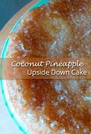 paleo pineapple upside down cake recipe pineapple upside and paleo