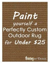 Painting An Outdoor Rug Create A Perfectly Painted Outdoor Rug For Less Than 25 Diy