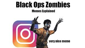 Black Ops Memes - black ops zombies memes explained youtube