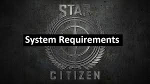 star citizen system requirements youtube