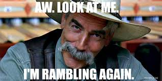 Sam Elliot Meme - weekly ramblings 4 20 16 ac squared book blog