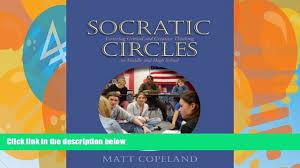 online matt copeland socratic circles fostering critical and