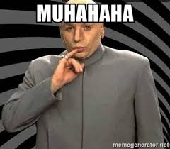 Dr Evil Meme Generator - muhahaha dr evil evil meme generator