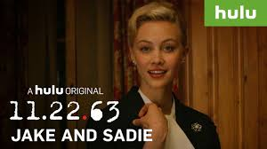 17 best images about sadie the best of jake sadie 11 22 63 on hulu youtube