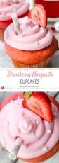 strawberry margarita strawberry margarita cupcakes daily dish recipes