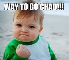 Way To Go Meme - meme maker way to go chad