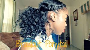 hair braided into pony tail natural hair braidout ponytail tutorial youtube