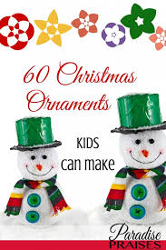 make your own ornaments at home paradise praises