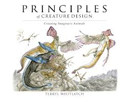 principles of creature design creating imaginary animals terryl