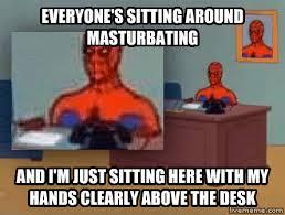 Spiderman Desk Meme - livememe com spiderman is not relaxing
