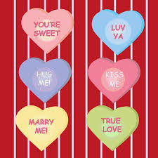 conversation heart sayings what does your favorite candy heart say eat out eat well