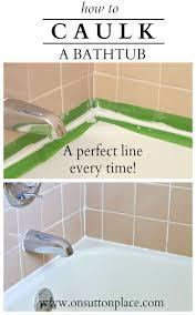 Best Caulk For Bathtub Best 25 Caulking Tips Ideas On Pinterest Caulking Tub