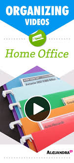alejandra tv home office paper management organizing tips videos office