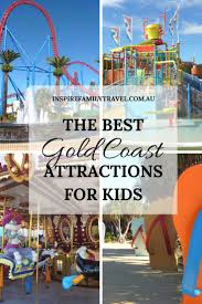 theme park deals gold coast the best gold coast attractions for kids family travel