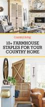 Home Needs 12 Farmhouse Staples That Will Never Go Out Of Style Rustic