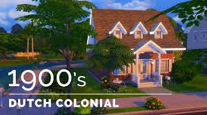 sims 4 decade build series 1900s dutch colonial revival youtube