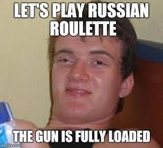 Retard Meme Generator - retarded roulette imgflip