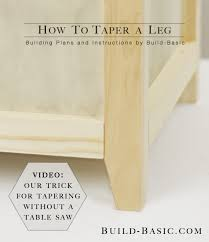 how to taper 4x4 table legs how to taper a leg build basic