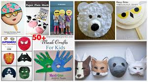 50 mask crafts for your kids u2013 the pinterested parent