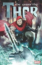 the unworthy thor odinson picks up the hammer or a hammer
