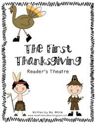 the thanksgiving reader s theatre by ms white tpt