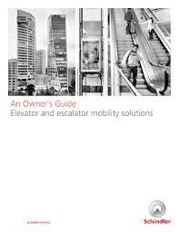 an owner s guide elevator and escalator mobility
