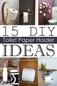 15 diy toilet paper holder ideas toilet paper toilet and craft