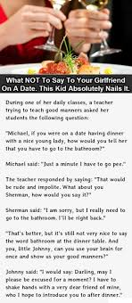 what to say to to be what not to say to your on the date weknowmemes
