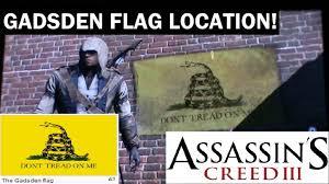 Don T Tread On Me Flag Origin Ac3 Gadsden Flag Location Don U0027t Tread On Me Youtube