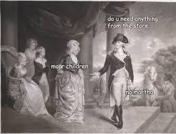 Washington Memes - untold adventures of george washington album on imgur