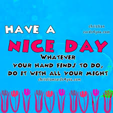 day positive quotes for a working day christian cards for you