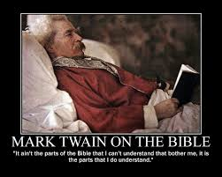 Mark Twain Memes - mark twain on the bible by fiskefyren on deviantart