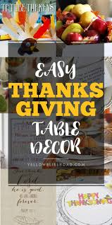 homemade thanksgiving table decorations 306 best yellow bliss road holidays images on pinterest free