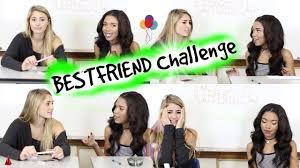 Challenge Best The Best Friend Challenge