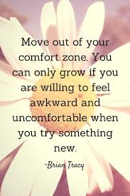 Leaving Your Comfort Zone Move Out Of Your Comfort Zone Pictures Photos And Images For