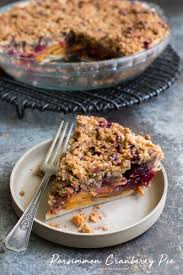 persimmon cranberry pie with pecan crumble the little epicurean