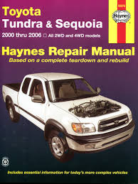 2006 toyota sequoia owners manual toyota tundra 2wd 4wd 00 06 sequoia 01 07 haynes repair