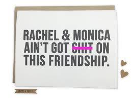 funny friend birthday card friend u0027s birthday rachel and