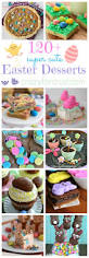 over 120 fun easter desserts crazy for crust