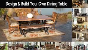 100 build your own dining room table dining room furniture
