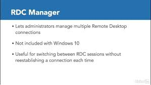 Remote Desk Connection Manager The Remote Desktop Connection Manager
