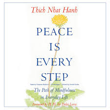 download peace is every step audiobook by thich nhat hanh for just