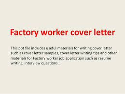 Sample Resume Factory Worker by Ideas Collection Cover Letter For Factory Worker With No