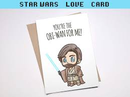 star wars birthday greetings obi wan card star wars pun love boyfriend girlfriend