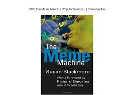 The Meme Machine - the meme machine popular science download file